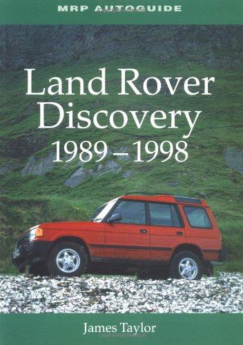 Land Rover Discovery, 1989-1998: Taylor, James; Pollard, Dave