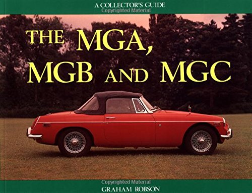 9781899870431: The Mga, Mgb and Mgc: A Collector's Guide