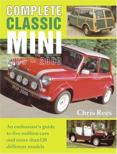 Complete Classic Mini 1959-2000: Chris Rees