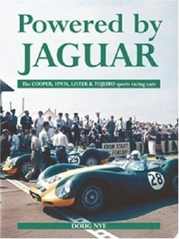 Powered by Jaguar : The Cooper, HWM, Lister and Tojeiro Sports Racing Cars