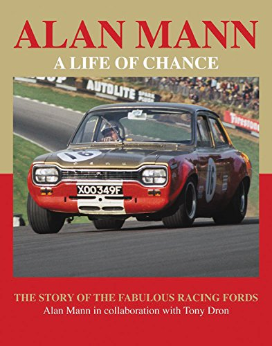 9781899870851: Alan Mann - A Life of Chance: The Story of the Fabulous Racing Fords