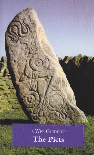 A Wee Guide To The Picts (WEE Guides): Duncan Jones