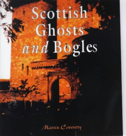 9781899874330: A Wee Guide to Scottish Ghosts and Bogles (Wee Guides)