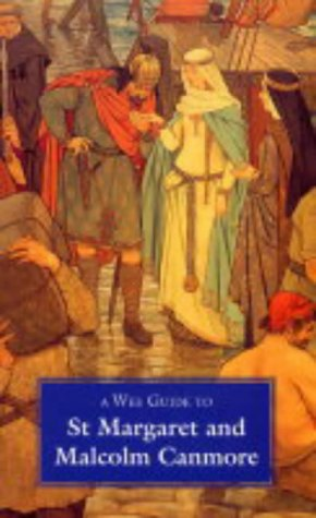 9781899874392: Wee Guide to St. Margaret and Malcolm Canmore (The Pocket Scottish History Series)