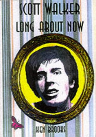 Scott Walker: Long About Now (1899882162) by Ken Brooks