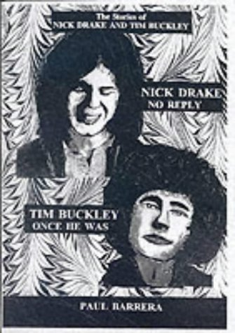 Once He Was - The Tim Buckley Story (Listener's Companion) (9781899882557) by Barrera, Paul