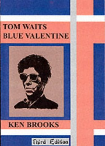Tom Waits: Blue Valentine (1899882758) by Ken Brooks