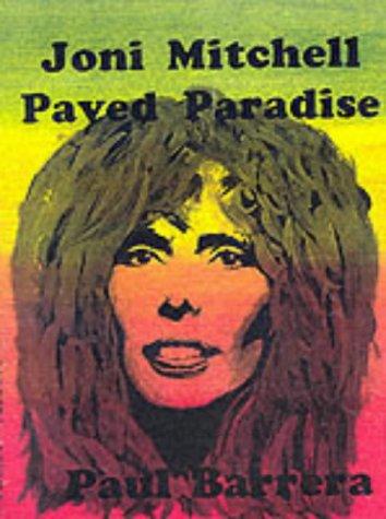 9781899882854: Joni Mitchell: Paved Paradise