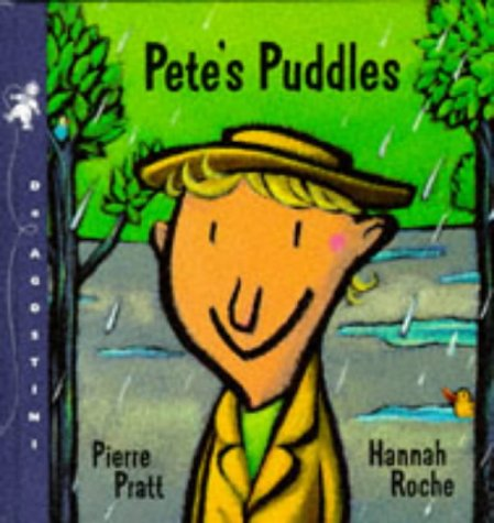 9781899883127: Pete's Puddles (My First Weather Books)