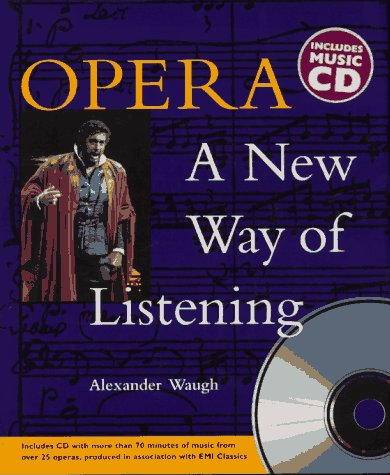 9781899883721: Opera: A New Way of Listening