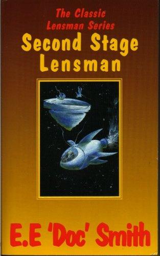 """Second Stage Lensman (Classic Lensman): Smith, E.E.""""Doc"""""""