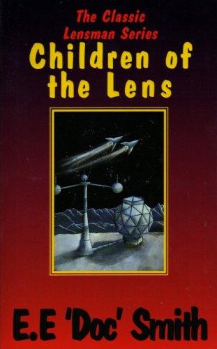 9781899884216: Children of the Lens - E.E 'Doc' Smith (Lensman Series)