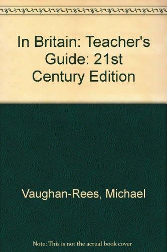 9781899888672: In Britain: Teacher's Guide: 21st Century Edition