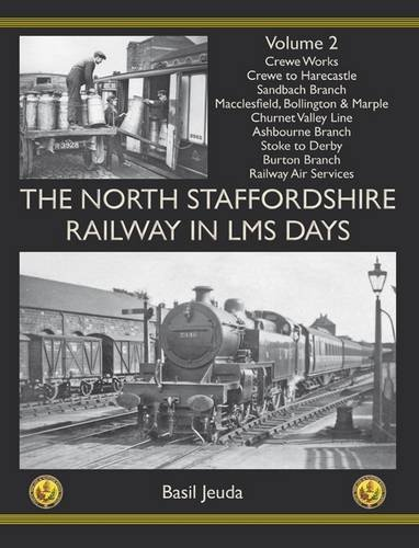 9781899889655: The North Staffordshire Railway in LMS Days: Volume 2