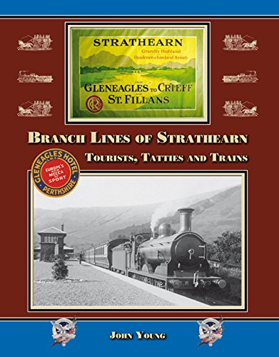 9781899889884: Branch Lines of Strathearn: Tourists, Tatties and Trains