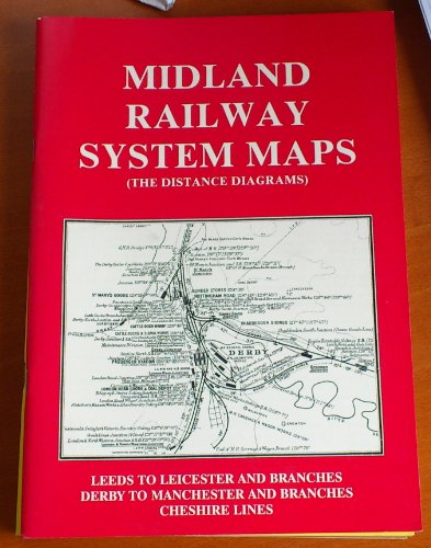 Midland Railway System Maps: Leeds to Leicester: Midland Railway