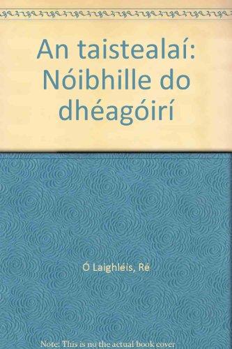 9781899922062: An taisteala: Nibhille do dhagir