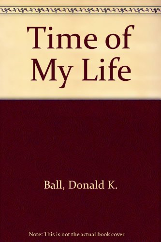 9781899955022: The time of my life