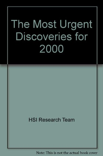 9781899964864: The Most Urgent Discoveries for 2000