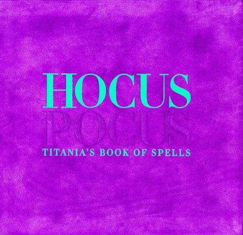 9781899988013: Hocus Pocus: Titania's Book of Spells