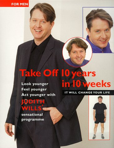 9781899988396: Take Off 10 Years in 10 Weeks for Men