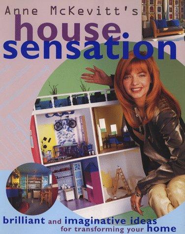 Anne Mckevitt's House Sensation: Anne McKevitt,Colin Poole