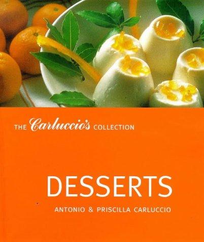 9781899988457: Desserts (Carluccio's Collection)