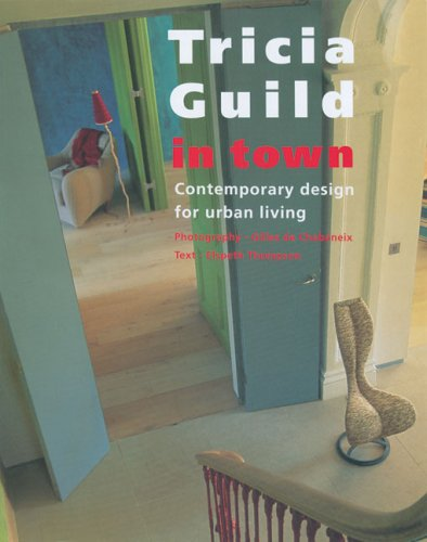 9781899988488: Tricia Guild in Town: Contemporary Design for Urban Living