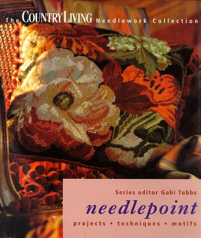 9781899988907: 'NEEDLEPOINT: PROJECTS, TECHNIQUES, MOTIFS (''COUNTRY LIVING'' NEEDLEWORK COLLECTION)'