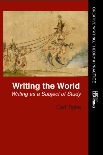 Writing the World: Tighe, Carl
