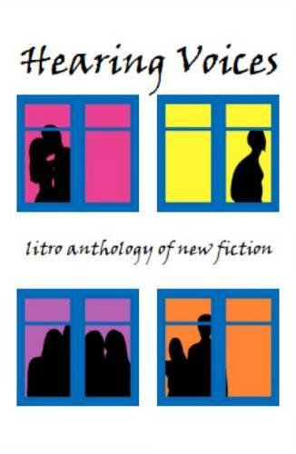 9781899999743: Hearing Voices: The Litro Anthology of New Fiction