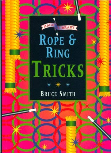 9781900032100: Rope and Ring Tricks (Magic Library)