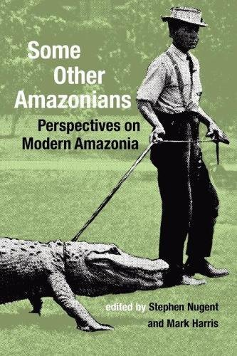 9781900039550: Some Other Amazonians: Perspectives on Modern Amazonia