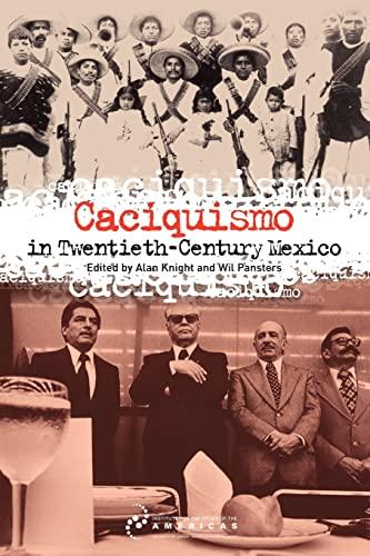 Caciquismo in Twentieth-Century Mexico (Paperback)