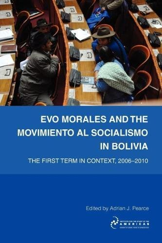 9781900039994: Evo Morales and the Movimiento al Socialismo in Bolivia: The First Term in Context, 2005-2009