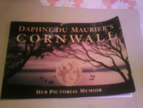 Daphne Du Maurier's Cornwall: Du Maurier, Daphne