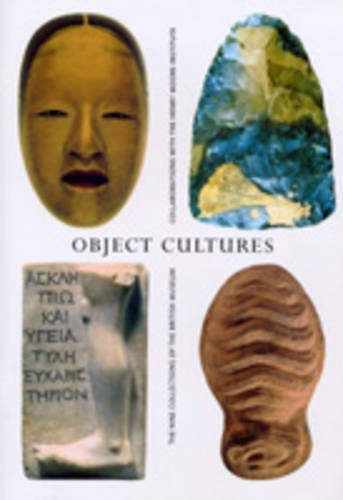 Object Cultures: The Nine Collections of the