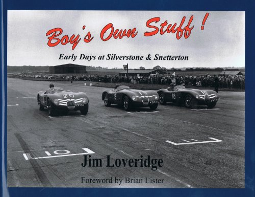 9781900113038: Boy's Own Stuff! Early Days at Silverstone & Snetterton