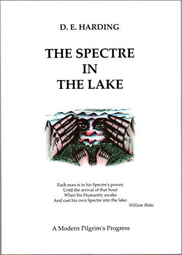 Spectre in the Lake: A Modern Pilgrim's: Harding, Douglas E.