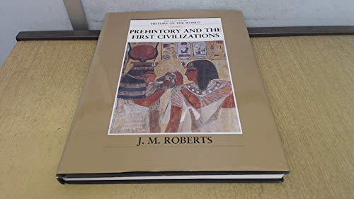 9781900131728: Prehistory and the first civilizations