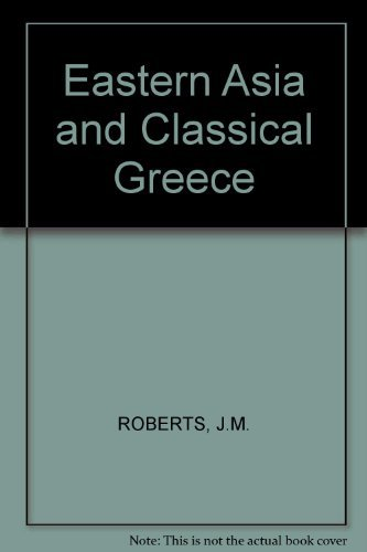 9781900131773: Eastern Asia and classical Greece
