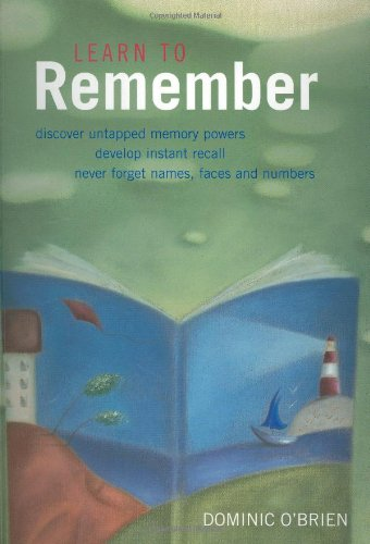Learn to Remember: Transform Your Memory Skills (1900131935) by Dominic O'Brien