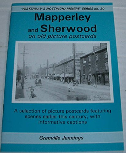 Mapperley and Sherwood with Woodborough Road on: Jennings, Grenville