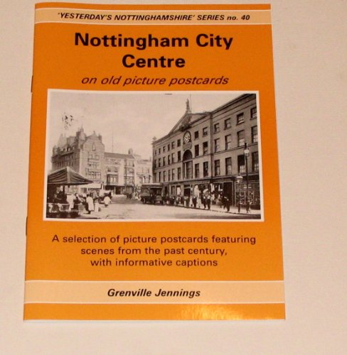 Nottingham City Centre on Old Picture Postcards: Jennings, Grenville