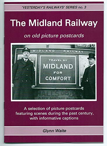 9781900138772: The Midland Railway: On Old Picture Postcards