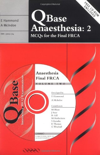 QBase Anaesthesia: Volume 2, MCQs for the
