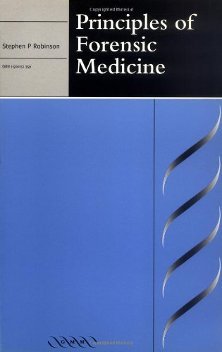 Principles of Forensic Medicine (Greenwich Medical Media): Stephen P. Robinson