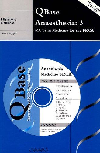 9781900151580: QBase Anaesthesia: Volume 3, MCQs in Medicine for the FRCA (v. 3)