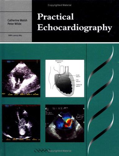 9781900151863: Practical Echocardiography (Greenwich Medical Media)