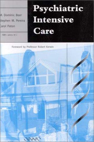 9781900151870: Psychiatric Intensive Care